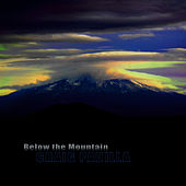 Below the Mountain by Craig Padilla
