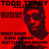 Brighter Days by Todd Terry