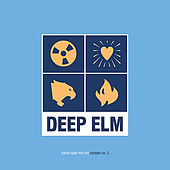 Deep Elm Sampler No. 3 - Sound Spirit Fury Fire by Various Artists