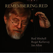 Remembering Red by Red Mitchell