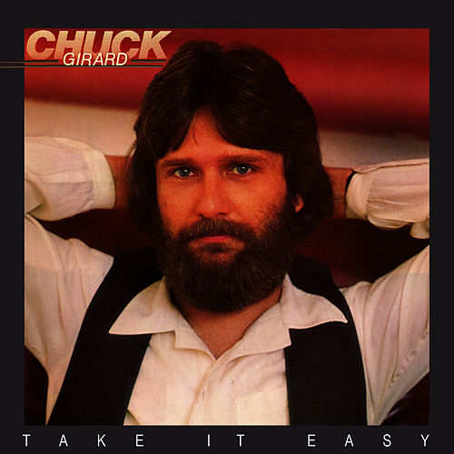 Take It Easy by Chuck Girard