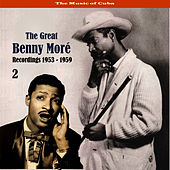 The Music of Cuba - The Great Benny Moré / Recordings 1953 - 1959, Volume 2 by Beny More