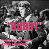 Bobby by Robert F Kennedy