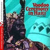 Voodoo Ceremony In Haiti (Digitally Remastered) by Maurice Bitter