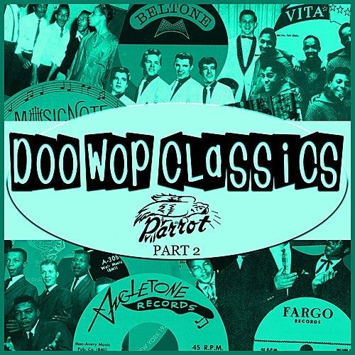 Doo-Wop Classics Vol. 17 [Parrot Records Part 2] by Various Artists