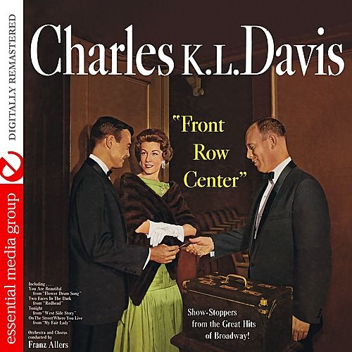 Front Row Center (Digitally Remastered) by Charles K. L. Davis