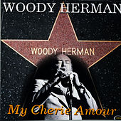 My Cherie Amour by Woody Herman