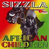 African Children by Sizzla