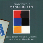 I Send You This Cadmium Red by Various Artists
