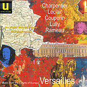 Music from the Courts of Europe - Versailles by Various Artists
