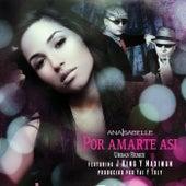 Por Amarte Asi by Ana Isabelle
