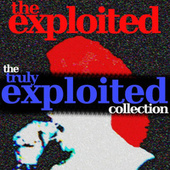 Truly Exploited by The Exploited