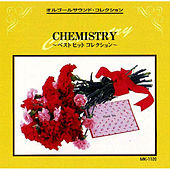 Chemistry Best Hit Collection by Music Box Collection