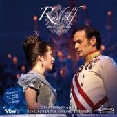 Rudolf - Affaire Mayerling / Gesamtaufnahme by Original Cast Vienna