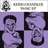 Panic - EP by Kerri Chandler
