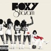 Foxy Shazam by Foxy Shazam