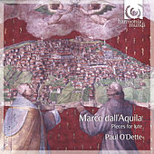 dall'Aquila: Pieces for Lute by Paul O'dette