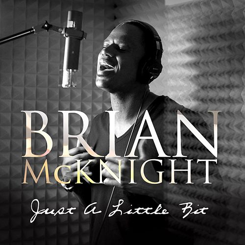 Justalittlebit by Brian McKnight
