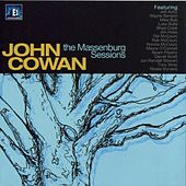 The Massenberg Sessions by John Cowan