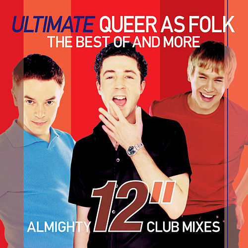 Almighty Presents: Ultimate Queer As Folk - Almighty 12' Club Mixes by Various Artists