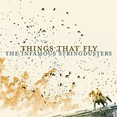 Things That Fly von The Infamous Stringdusters