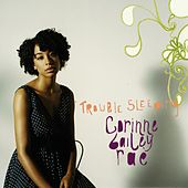 Trouble Sleeping by Corinne Bailey Rae