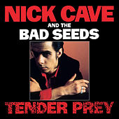 Tender Prey (2010 Digital Remaster) by Nick Cave