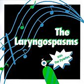 The Laryngospasms With The Stylettes by The Laryngospasms