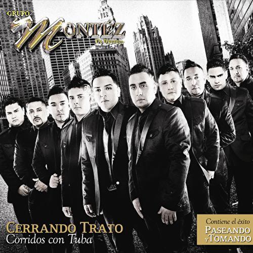 Cerrando Trato by Grupo Montez de Durango 2