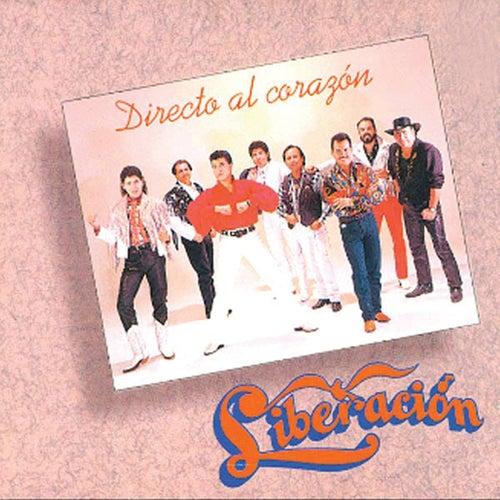 Directo Al Corazón by Liberación