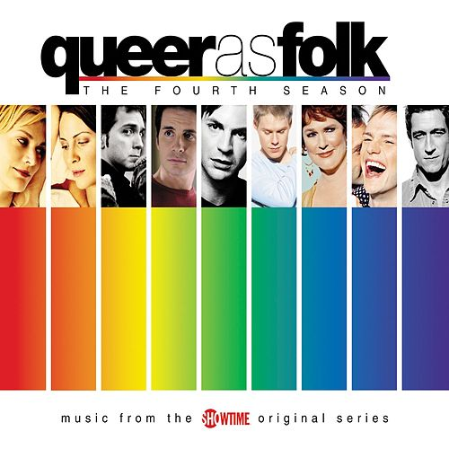 Queer As Folk - The Fourth Season by Various Artists