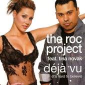 Déjà Vu by The Roc Project