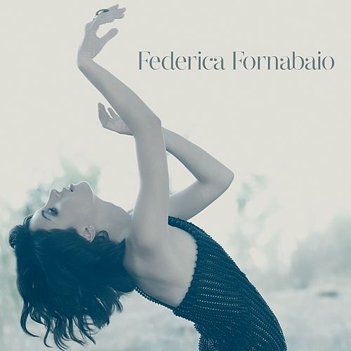 Federica Fornabaio [Deluxe Album] by Federica Fornabaio