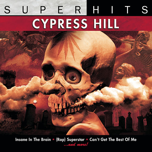 Cypress Hill: Super Hits by Cypress Hill