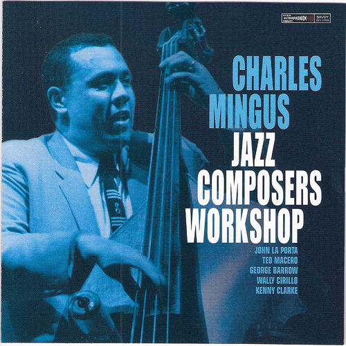 Jazz Composers Workshop by Charles Mingus