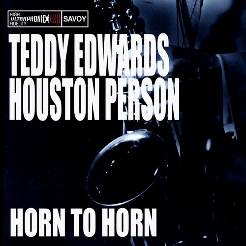 Horn to Horn by Houston Person
