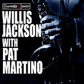 Willis Jackson with Pat Martino by Pat Martino