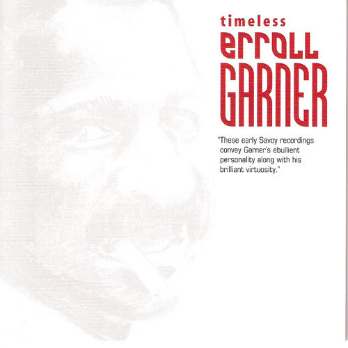 Timeless: Erroll Garner by Erroll Garner