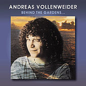 Behind the Gardens: Behind the Wall: Under the Tree by Andreas Vollenweider