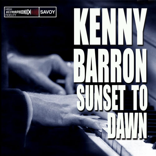 Sunset to Dawn by Kenny Barron