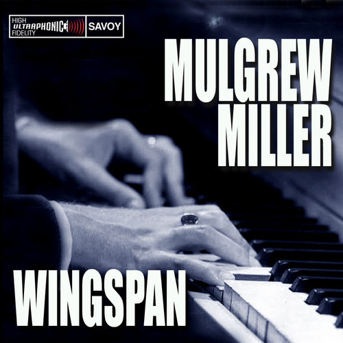 Wingspan by Mulgrew Miller