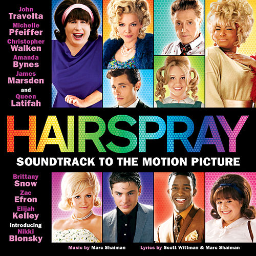 Hairspray: Soundtrack To The Motion Picture by Various Artists