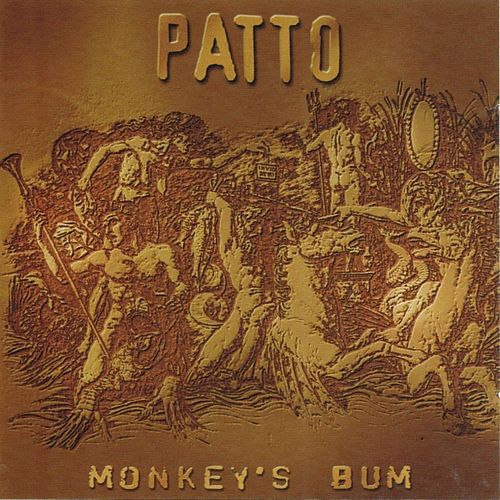 Monkey's Bum by Patto