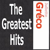 Juliette Gréco - The greatest hits by Juliette Greco