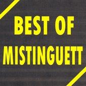 Best of Mistinguett by Mistinguett