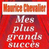 Mes plus grands succès by Maurice Chevalier