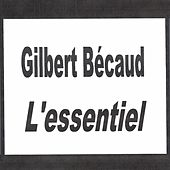 Gilbert Bécaud - L'essentiel by Gilbert Becaud