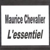 Maurice Chevalier - L'essentiel by Maurice Chevalier
