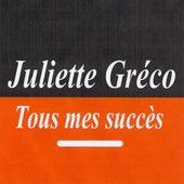 Tous mes succès by Juliette Greco