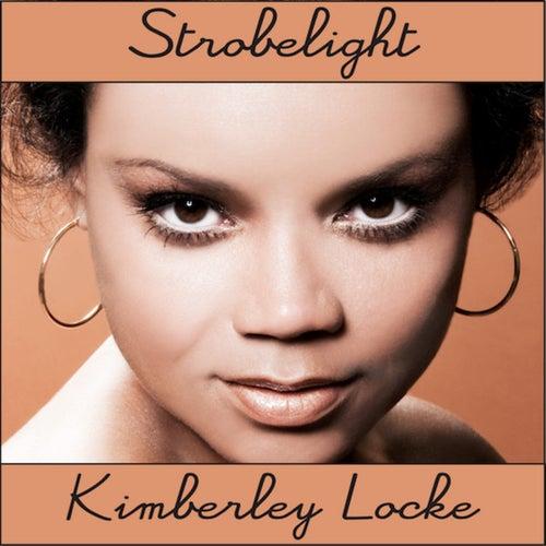 Strobelight by Kimberley Locke